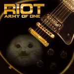 Riot, Army of One