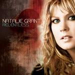 Natalie Grant, Relentless