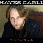 Hayes Carll, Little Rock