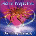 Astral Projection, Dancing Galaxy