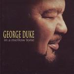 George Duke, In a Mellow Tone