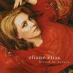 Eliane Elias, Kissed by Nature