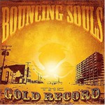 The Bouncing Souls, The Gold Record