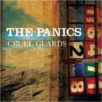 The Panics, Cruel Guards