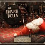 The Dresden Dolls, No, Virginia...