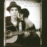 Justin Townes Earle, The Good Life