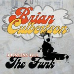 Brian Culbertson, Bringing Back the Funk