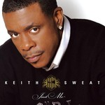 Keith Sweat, Just Me