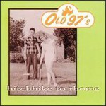 Old 97's, Hitchhike To Rhome