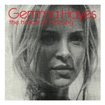 Gemma Hayes, The Hollow of Morning mp3