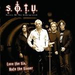 Saints of the Underground, Love the Sin, Hate the Sinner
