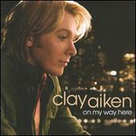 Clay Aiken, On My Way Here
