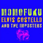 Elvis Costello & The Imposters, Momofuku