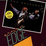 Roy Buchanan, Dancing on the Edge