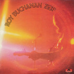 Roy Buchanan, Second Album