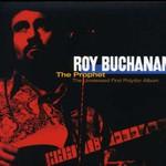 Roy Buchanan, The Prophet