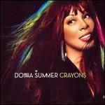 Donna Summer, Crayons
