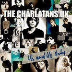 The Charlatans, Us and Us Only mp3