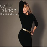 Carly Simon, This Kind of Love