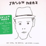 Jason Mraz, We Sing. We Dance. We Steal Things. mp3
