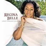 Regina Belle, Love Forever Shines