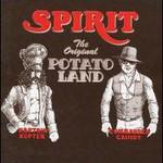 Spirit, The Original Potato Land