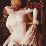 Deicide, Till Death Do Us Part