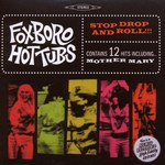 Foxboro Hot Tubs, Stop Drop and Roll!!!
