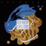 Be Bop Deluxe, Futurama