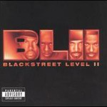 Blackstreet, Level II