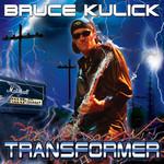 Bruce Kulick, Transformer