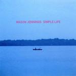 Mason Jennings, Simple Life mp3