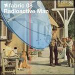 Radioactive Man, Fabric 08 (Mix)