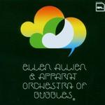 Ellen Allien & Apparat, Orchestra of Bubbles