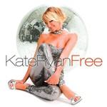 Kate Ryan, Free