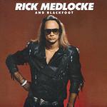 Blackfoot, Rick Medlocke and Blackfoot