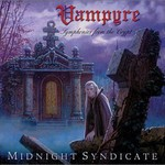 Midnight Syndicate, Vampyre: Symphonies From the Crypt