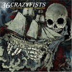 36 Crazyfists, The Tide and Its Takers