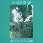 Magazine, Secondhand Daylight
