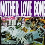 Mother Love Bone, Mother Love Bone
