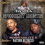 Speedknot Mobstaz, Mobstability II: Nation Bizness