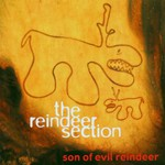 The Reindeer Section, Son of Evil Reindeer
