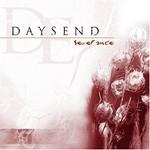 Daysend, Severance