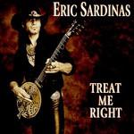 Eric Sardinas, Treat Me Right