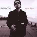 Jakob Dylan, Seeing Things