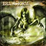 Brainstorm, Soul Temptation