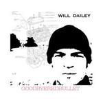 Will Dailey, Goodbyeredbullet