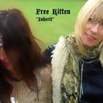 Free Kitten, Inherit