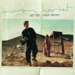 Morten Harket, Letter From Egypt