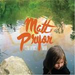 Matt Pryor, Confidence Man